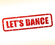 Lets dance text stamp. Illustration of lets dance text stamp Royalty Free Stock Photo