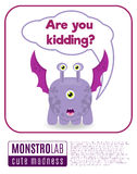 Illustration of a monster saying are you kidding vector illustration