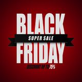 Name:Black Friday super sale. Discount up to 75% on red background. Illustration oF name:Black Friday super sale. Discount up to 75% on red background royalty free illustration