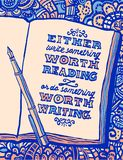 Illustration with notebook, pen and quot. Illustration with notebook, pen and Benjamin Franklin`s quote `Either write something worth reading or do something vector illustration
