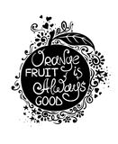 Illustration Of Orange Fruit And Hand Drawn Lettering. Stock Photos