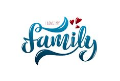 Illustration with phrase I Love My Family vector illustration