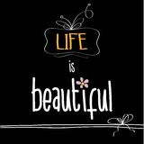 Illustration with  phrase. Life is beautiful, vector format Stock Photo