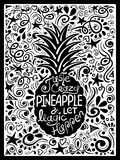 Illustration Of Pineapple And Hand Drawn Lettering. Stock Image