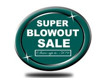 Colorful super blowout sale design web button. Illustration ready to web button colorful   super blowout sale save up to 50% vector isolated white background Royalty Free Stock Photos