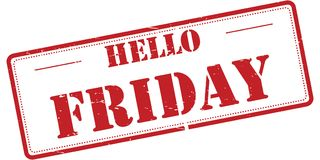 Hello Friday. An illustration of a rubber stamp with the text 'Hello Friday Stock Photos