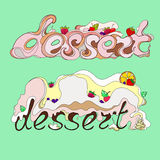 Illustration of two inscriptions dessert Royalty Free Stock Images