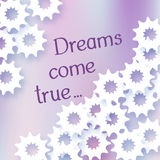 Illustration with the words Dreams come true. White abstract star Stock Images