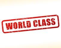 World class text buffered. Illustration of world class text buffered on white background Stock Photos