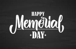 Illustrazione di vettore: Passi la composizione dell'iscrizione di tipografia di Memorial Day felice sul fondo della lavagna Fotografia Stock