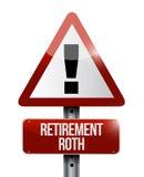 ilustração do sinal de aviso do roth da aposentadoria Fotografia de Stock Royalty Free