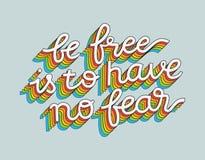 A ilustração do vetor com rotulação desenhado à mão esteja livre é não ter nenhum medo ilustração royalty free