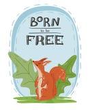 Ilustração tirada mão do esquilo vermelho selvagem bonito com a inscrição carregada estar livre Cart?o, cartaz, ou projeto da ban ilustração royalty free