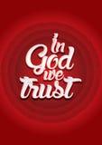 Im Gott vertrauen wir Stockfotografie