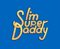 Im Super ojczulek logo i slogan dla koszulki, baseball nakrętki lub pocztówki, oryginał jaskrawy - ilustracja dla ojca dnia - ilustracji