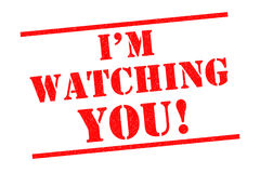 IM WATCHING YOU!. Red Rubber Stamp over a white background Royalty Free Stock Image