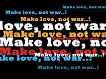 Love not war. It is an image created by overlapping of words that convey a message vector illustration