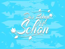Sentence Life is beautiful in german vector illustration