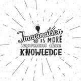 Imagination is more important than knowledge - lettering quote. Vector hand drawn poster with sunbursts Royalty Free Stock Photo