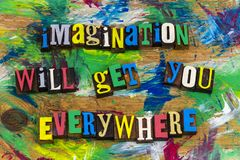Imagination overal zal worden u krijgen stock afbeeldingen