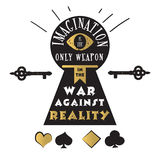 Imagination is the only weapon in the war against reality.. Vector quote with eye, keyhole, key and playing cards - quote of Alice in Wonderland. ideal for Stock Images