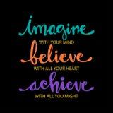 Imagine com sua mente, acredite com seu coração, consiga com todo seu poder ilustração stock