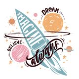 Imagine with roket. Imagine, dream, believe always. Inspiration and motivation quote for dreamers and romantics royalty free illustration