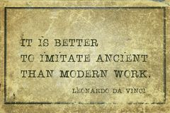 Imitate ancient DaVinci. It is better to imitate ancient than modern work - ancient Italian artist Leonardo da Vinci quote printed on grunge vintage cardboard Stock Photography