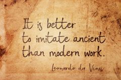 Imitate ancient Leonardo. It is better to imitate ancient than modern work - ancient Italian artist Leonardo da Vinci quote printed on vintage grunge paper Stock Photos