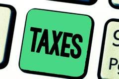 Impôts des textes d'écriture de Word Concept d'affaires pour que la contribution énonce le revenu prélevé par gouvernement sur le image stock
