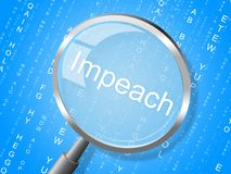 Impeach Magnifier Accusation To Remove Corrupt President Or Politician. Legal Indictment In Politics royalty free illustration