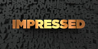 Impressed - Gold text on black background - 3D rendered royalty free stock picture Stock Images