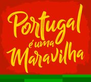 Portugal e uma Maravilha, Portugal is a Wonder Portuguese text. Vector lettering illustration eps available stock illustration