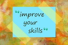 Improve your skills written on bubble speech over blue note Stock Photo