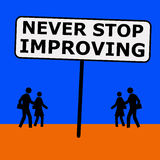 Improving. Never stop improving in life and career (learning and coaching concept Stock Image