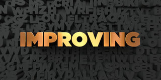 Improving - Gold text on black background - 3D rendered royalty free stock picture. This image can be used for an online website banner ad or a print postcard Royalty Free Stock Image