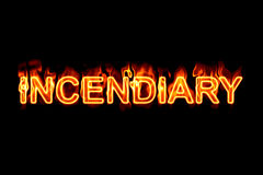 Incendiary (Text serie). A fired word/phrase from a serie isolated on a black background Stock Photography