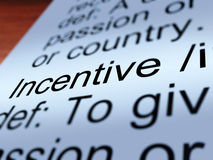 Incentive Definition Closeup. Shows Encouragement Enticing And Motivation Stock Images