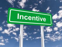 Incentive sign Royalty Free Stock Photos