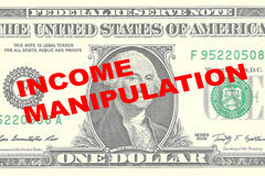 Income Manipulation - financial concept. Render illustration of INCOME MANIPULATION title on One Dollar bill as a background stock illustration
