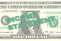 Income Statement - financial concept. Render illustration of INCOME STATEMENT title on One Dollar bill as a background Stock Image