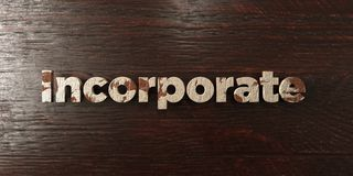 Incorporate - grungy wooden headline on Maple  - 3D rendered royalty free stock image. This image can be used for an online website banner ad or a print Royalty Free Stock Photos