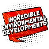 Incredible Environmental Developments - Comic book style words. royalty free illustration