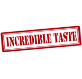 Incredible taste. Rubber stamp with text incredible taste inside,  illustration Stock Image