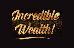 Goldenlogotype copy 93. Incredible wealth gold word text with sparkle and glitter background suitable for card, brochure or typography logo design royalty free illustration