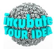 Incubez votre modèle économique Brainst de sphère de lettre de mots de l'idée 3d Images libres de droits