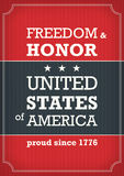 Independance Day poster. USA Independence day typographic poster. Freedom and honor. EPS10 4 of july placard Royalty Free Stock Image