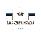 Independence Day of Estonia. Vector illustration. Text in Estonian - Happy Independence restoration day. Estonia Independence Day. Vector illustration. Text in Royalty Free Stock Photos