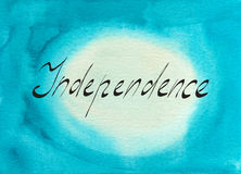 Independence hand written word. On watercolor background vector illustration