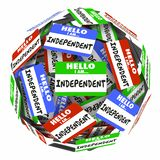 Independent Name Tag Sphere Self Employed Independence Royalty Free Stock Photos